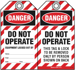 DANGER, DO NOT OPERATE, EQUIPMENT LOCKED OUT BY