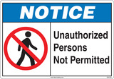 Notice Sign, Unauthorized Persons Not Permitted