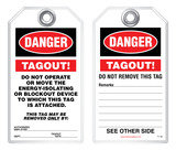 Lockout Safety Tag - Danger, Tagout! Do Not Operate or Move The Energy-Isolating or Blockout Device to which this tag is attached