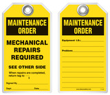 Maintenance Safety Tag - Maintenance Order, Mechanical Repairs Required
