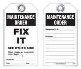 Maintenance Safety Tag - Maintenance Order, Fix It