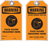 Warning Tag - Warning, Face Guard Required Here