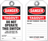 Lockout Safety Tag - Danger, Tagout! Do Not Operate This Switch