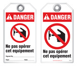 Bilingual Safety Tag - Danger, Ne Pas Operer Cet Equipement  (Ansi - French)