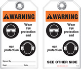 Warning Tag - Warning, Wear Eye Protection And Ear Protection (Ansi)