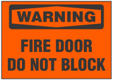 Warning Sign, Fire Door, Do Not Block