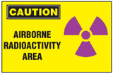 Caution Sign, Airborne Radioactivity Area (With Symbol)