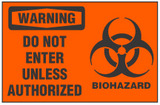 Warning Sign, Do Not Enter Unless Authorized (Biohazard Symbol)