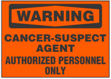 Warning Sign, Cancer-Suspect Agent. Authorized Personnel Only (Orange Background)