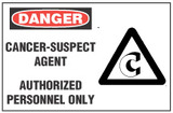 Danger Sign, Cancer-Suspect Agent. Authorized Personnel Only  (With Symbol)
