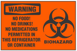 Warning Sign, No Food! No Drinks! No Medications Permitted In This Refrigerator Or Container (Biohazard Symbol)