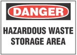Danger Sign, Hazardous Waste Storage Area