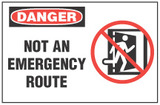 Danger Sign, Not An Emergency Route (With Symbol)