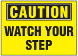 Caution Sign, Watch Your Step (Yellow Background)