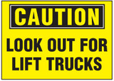 Caution Sign, Look Out For Lift Trucks (Yellow Background)