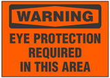 Warning Sign, Eye Protection Required In This Area (Orange Background)