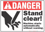 Danger Sign, Stand Clear! Machine Starts Automatically Without Warning (With Symobl)