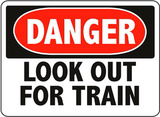 Danger Look Out For Train Sign