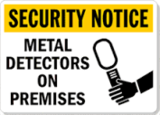 Security Notice Metal Detectors On Premises