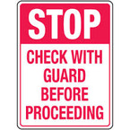 Stop, Check With Guard Before Proceeding