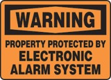 Warning Property Protected By Electronic Alarm System
