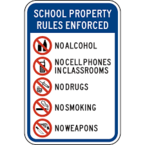 School Property Rules Enforced, No Alcohol, No Cell Phones In Classrooms, No Drugs, No Smoking, No Weapons