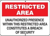 Restricted Area Unauthorized Presence Within This Restricted Area Constitutes A Breach of Security