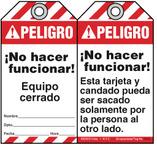 Bilingual Safety Tag - Peligro, No Hacer Funcionar! Equipo Cerrado (Ansi - English/Spanish)