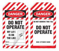 Danger Self-Laminating Peel and Stick Tag, Do Not Operate, My Life Is On The Line