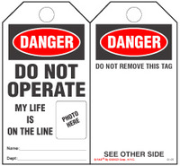 Danger, Do Not Operate, My Life Is On The Line Self-Laminating Tag Kit