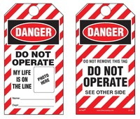 Danger, Do Not Operate, My Life Is On The Line Self-Laminating Tag Kit (Striped) no pouch