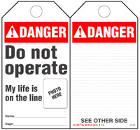 Danger, Do Not Operate, My Life Is On The Line Self-Laminating Tag Kit (Ansi)