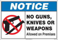 Notice No Guns, Knives or Weapons Allowed On Premises