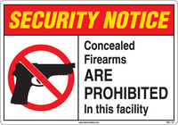 Security Notice Concealed Firearms Are Prohibited In This Facility