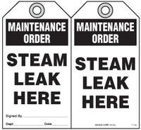 Maintenance Safety Tag - Maintenance Order, Steam Leak Here