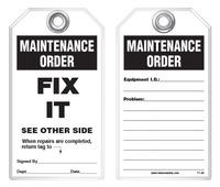 Maintenance Safety Tag - Maintenance Order, Fix It