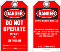 Lockout Safety Tag - Danger, Do Not Operate, My Life Is On The Line