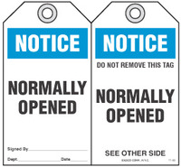 Safety Tag - Notice, Normally Opened
