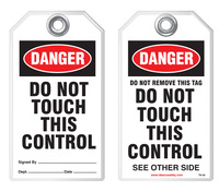 Warning Tag - Danger, Do Not Touch This Control