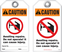 Maintenance Safety Tag - Warning, Awaiting Repairs, Do Not Operate, It Can Cause Injury Iansi)