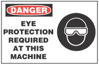 Danger Sign, Eye Protection Required At This Machine  (With Symbol)