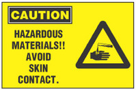 Caution Sign, Hazardous Materials! Avoid Skin Contact (With Symbol, Yellow Background)