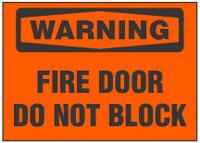 Warning Sign, Fire Door, Do Not Block