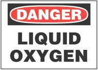 Danger Sign, Liquid Oxygen