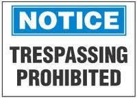 Notice Sign, Trespassing Prohibited