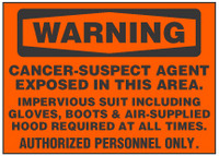 Warning Sign, Cancer-Suspect Agent Exposed In This Area