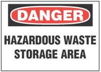 Danger Sign, Hazardous Waste Storage Area