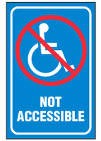 Handicapped Sign,Not Accessible (With Symbol, Blue Background)