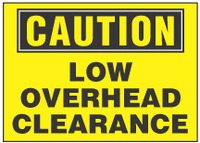 Caution Sign, Low Overhead Clearance (Yellow Background)