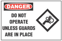 Danger Sign, Do Not Operate Unless Guards Are In Place (With Symbol)